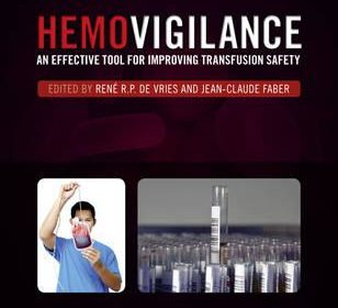 hemovigilance an effective tool for improving transfusion safety 308x280 - Hemovigilance: an effective tool for improving transfusion safety